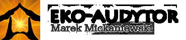 EKO AUDYTOR Marek Mickaniewski – audytor i doradca energetyczny – paszportenergetyczny.eu